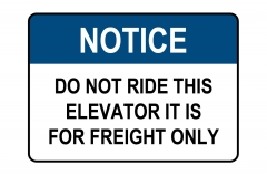 Frieght Only Elevator Sign