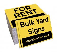 Bulk Yard Signs