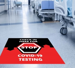 Stop Check in Here for Covid-19 Testing Floor Decals