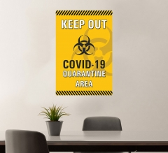Keep Out Covid-19 Quarantine Area Vinyl Posters