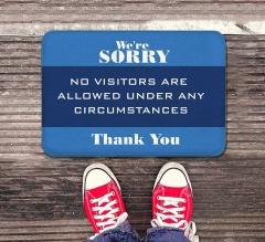 Sorry No Visitors Allowed Indoor Floor Mats