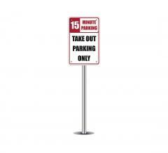 Take Out Parking Only Parking Signs