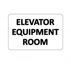 Elevator Equipment Room Sign
