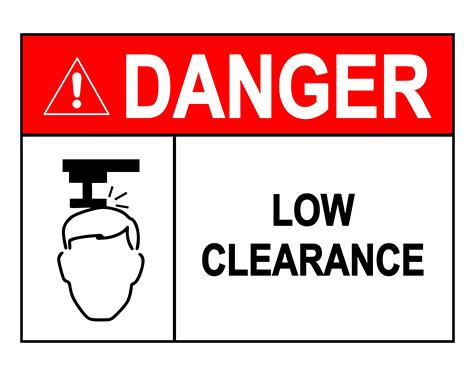 Danger - Low Clearance Sign