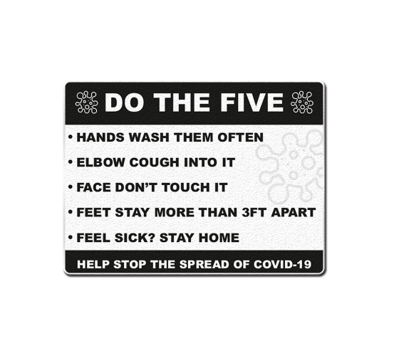 Do the Five Help Stop Spread Covid-19 Compliance signs