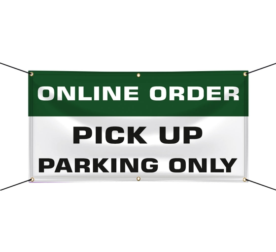 Online Order Pick Up Parking Only Vinyl Banners