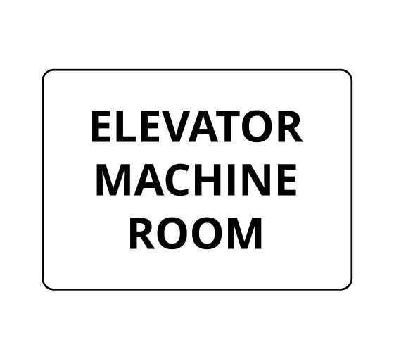 Elevator Machine Room Sign