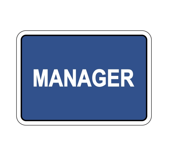 Manager Sign