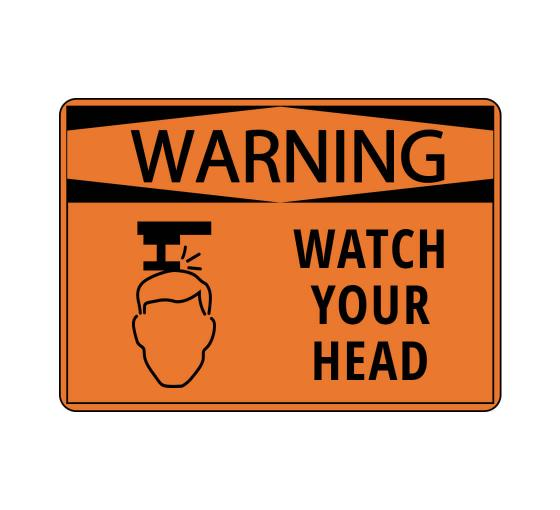 Watch Your Head Sign