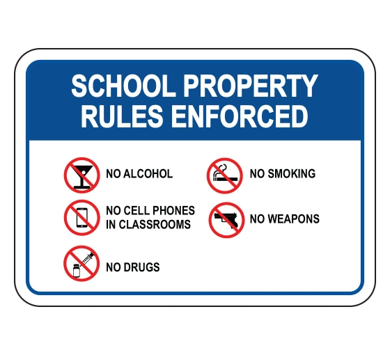 School Property Sign